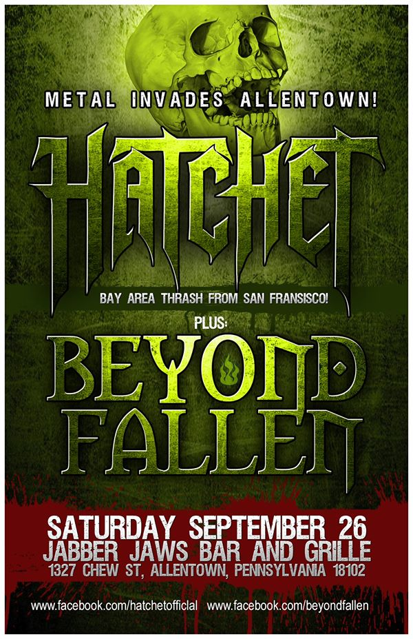 HATCHET , BEYOND FALLEN & BOTTOM OF THE LAKE + GUESTS 7:30 PM 18+ BOOKING INFO @ DARKONESKIP@GMAIL.COM