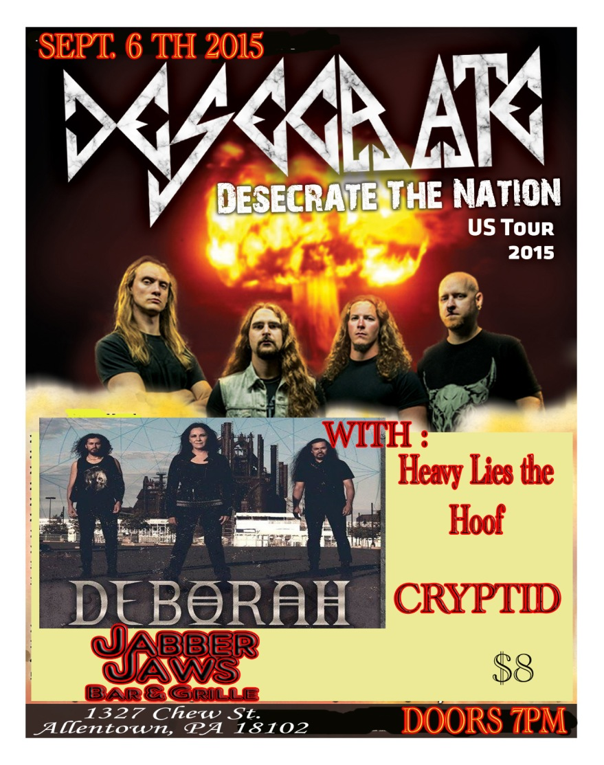 DESECRATE (Calif.) , Deborah (Mexico City ) w/ Krosis , Heavy Lies the Hoof , GUTROT , Cryptid 7 PM 18+