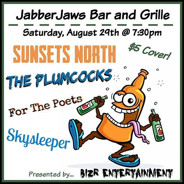 Sunsets North The Plumcocks FOR THE POET Skysleeper DOORS 7:30 $5