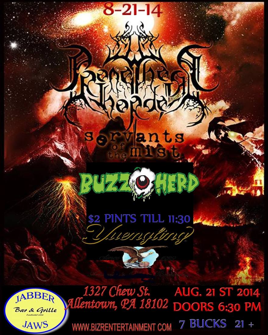 Servants of the Mist, Promethean Horde , Buzzherd W / Special Guests 21 + 6:30 DOORS 7 BUCKS