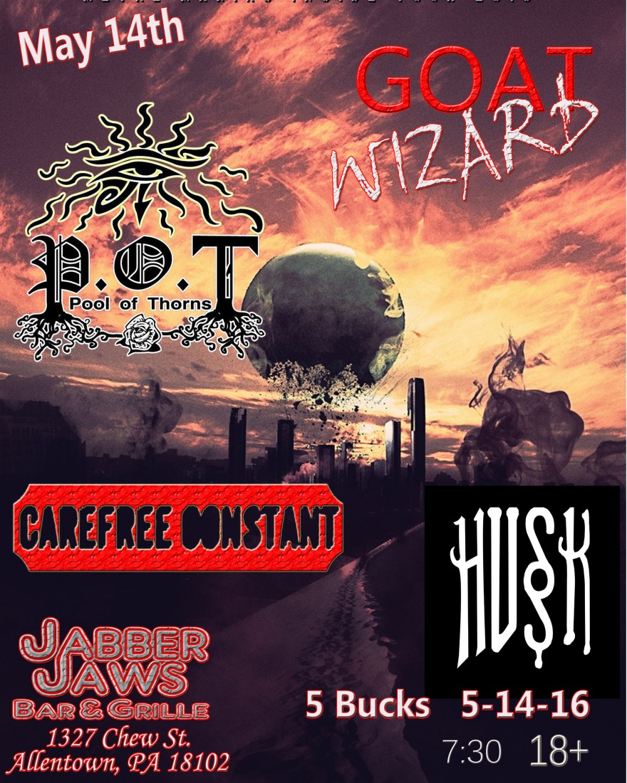 Goat Wizard, Pool Of Thorns , Husk , Carefree Constant Doors @ 8pm 18+