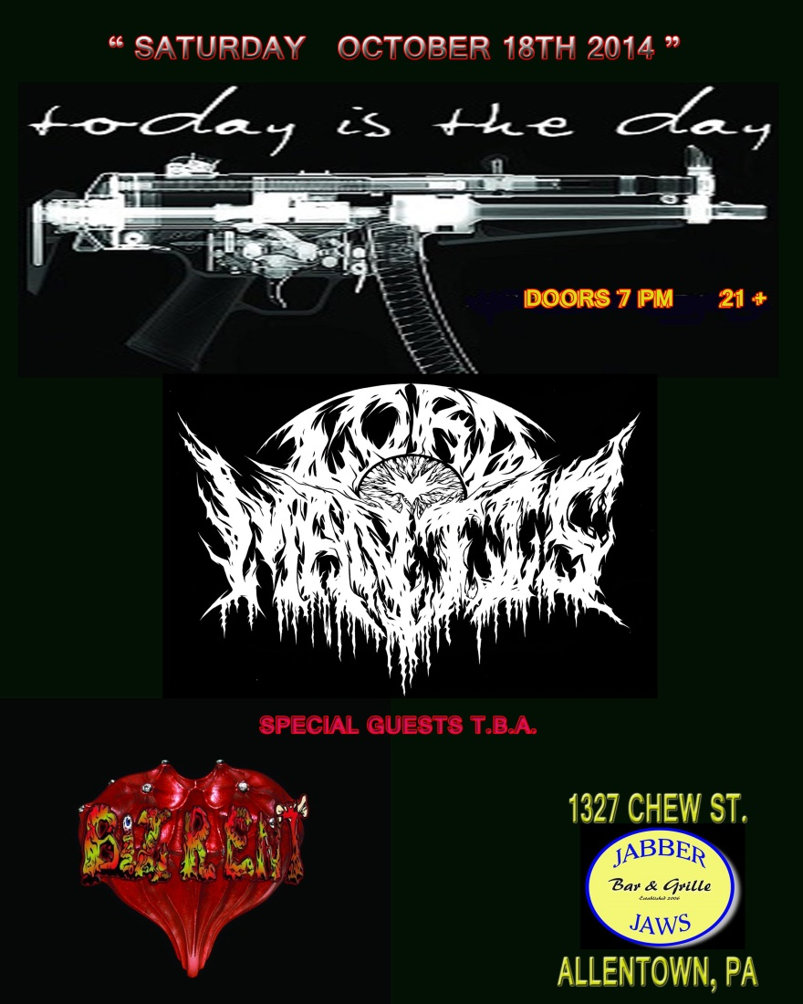 TODAY IS THE DAY  & LORD MANTIS, March to Victory  w/ Special Guests $13 ADVANCE