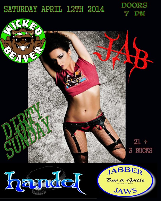 WICKED BEAVER , HANDEL ,JAB , DIRTY ON SUNDAY ALL TEAM UP FOR ONE INSANE PARTY NIGHT WITH SOME OF THE BEST COVERS , COME OUT PARTY